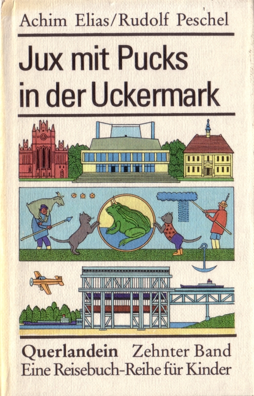 Aus Elias, Achim: Jux mit Pucks in der Uckermark, Berlin 1987